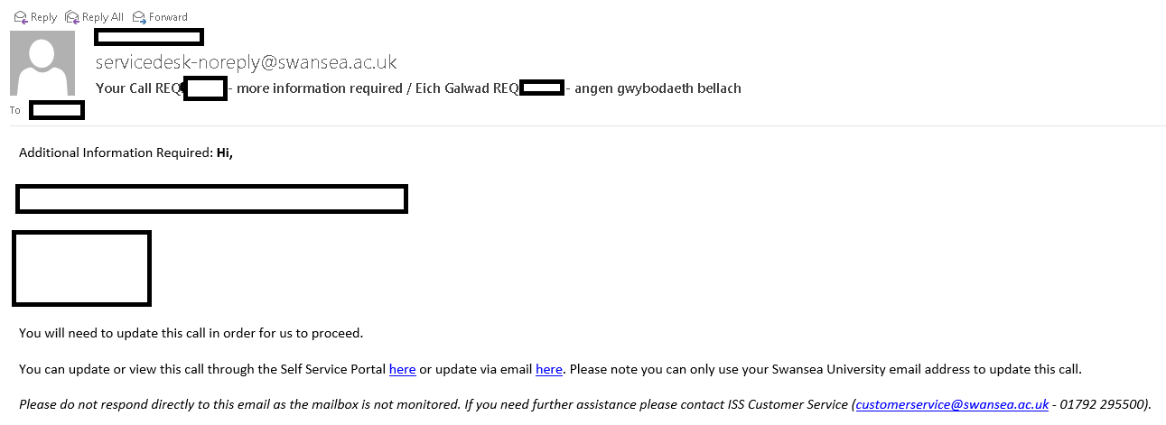 A screenshot of a Service Desk email requesting more information. Personal information has been blocked out. The email asks customers to respond through links.